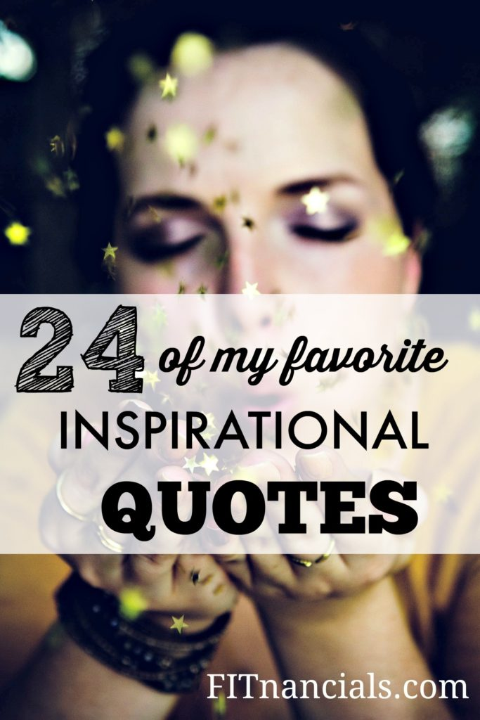 favorite inspirational quotes fitnancials