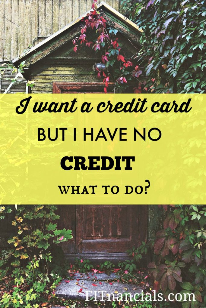 Do you want a credit card but have no credit? Read here to learn more.