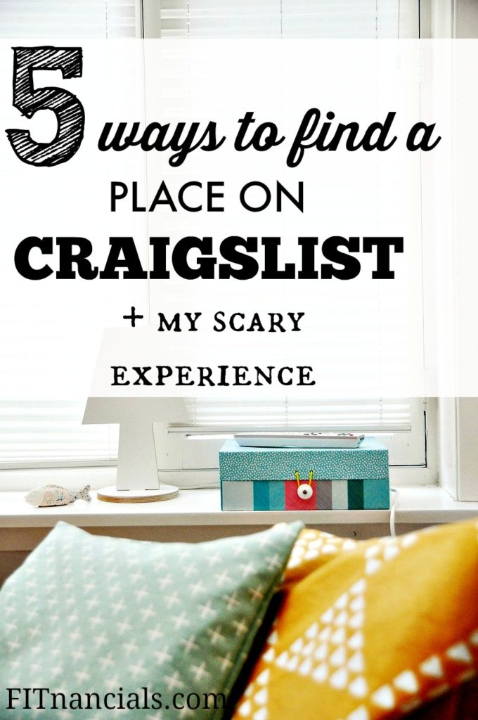 Find out how to find a place to live on Craigslist, plus learn about a crazy experience I had!