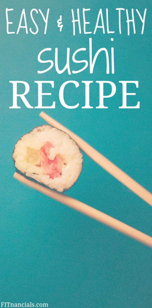 Recipe Easy, Healthy Sushi Rolls