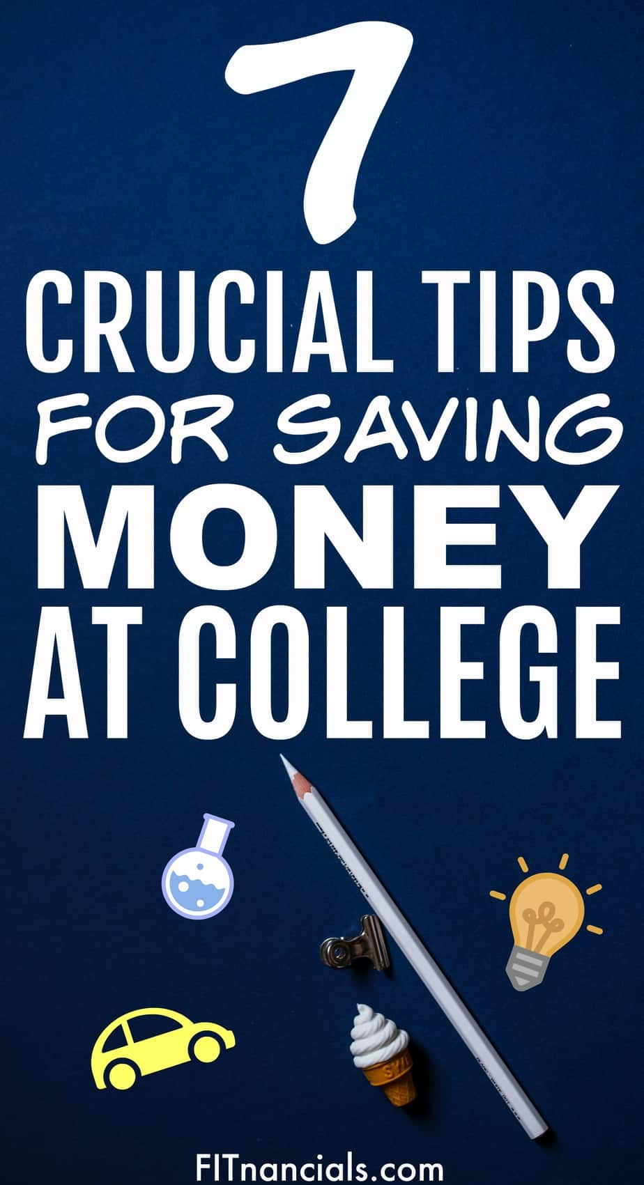 7 Crucial Tips For Saving Money On College Costs #moneysavingtips #savingmoney #college