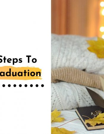 7 Important Steps To Take After Graduation