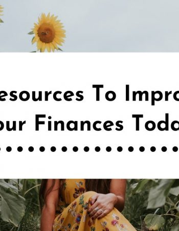 5 Resources To Transform Your Finances Today