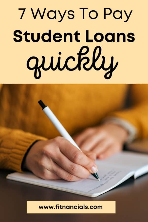 7 Ways To Pay Off Student Loans Fast (That Actually Work)