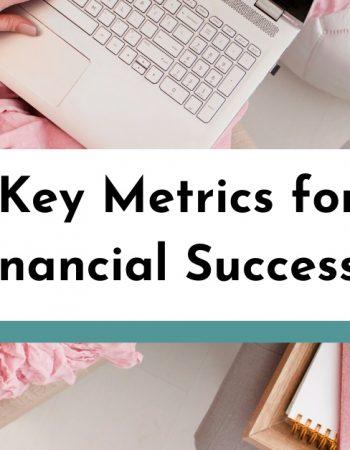 8 Key Metrics for Financial Success