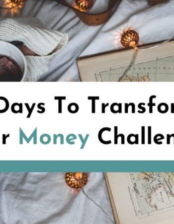 31 Days To Transform Your Money Challenge