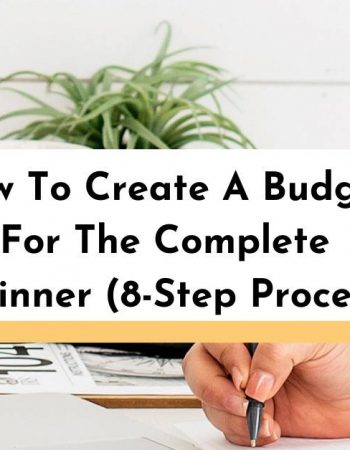 How To Create Your Perfect Budget In 8 Steps