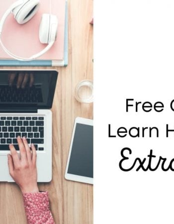 11 Free Courses To Learn How To Make Extra Money