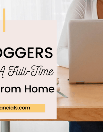 16 Bloggers Making A Full-Time Income From Home